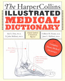 The HarperCollins Illustrated Medical Dictionary  4th edition