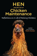 Hen and the Art of Chicken Maintenance