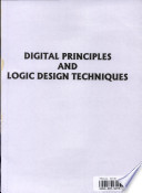 Digital Principles and Logic Design Techniques