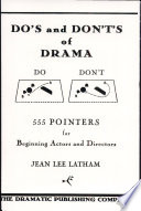 Do s and Don ts of Drama