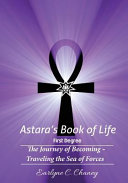 Astara's Book of Life - 1st Degree: The Journey of Becoming - Traveling the Sea of Forces
