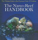 The Nano Reef Handbook