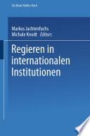 Regieren in internationalen Institutionen