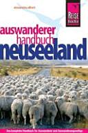 Neuseeland - das Auswanderer-Handbuch