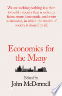 Economics For The Many : we need a new approach: an...