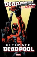 Deadpool Classic Vol 20 book