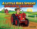 A Little Rees Specht Cultivates Kindness