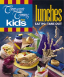 Company s Coming for Kids  Lunches