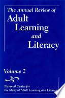 The Annual Review of Adult Learning and Literacy  National Center for the Study of Adult Learning and Literacy