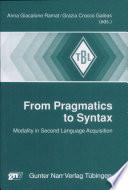 From pragmatics to syntax