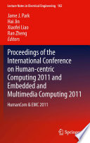 Proceedings Of The International Conference On Human Centric Computing 2011 And Embedded And Multimedia Computing 2011