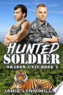 Hunted Soldier   Shadow Unit Book 3