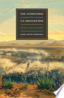 The Literatures of the U S  Mexican War