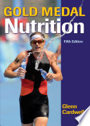 Gold Medal Nutrition 5th Edition