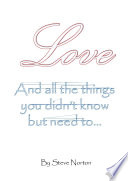 Love  and the things you didn t know but need to