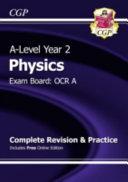 A Level Physics  OCR A Year 2 Complete Revision   Practice with Online Edition