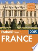 Fodor s France 2015