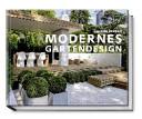 Modernes Gartendesign - Das große Ideenbuch