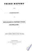 Report of the Commissioners of Religious Instruction  Scotland  Command papers   Gen  index  Accts and papers  1801 1852