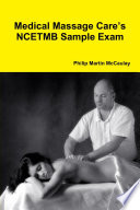 Medical Massage Care S Ncetmb Sample Exam