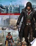Assassin s Creed  A Walk Through History  1189 1868