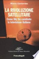La rivoluzione satellitare