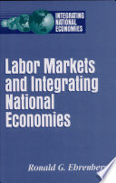 Labor Markets and Integrating National Economies