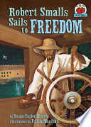 Robert Smalls Sails to Freedom