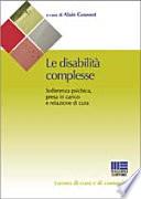 Le Disabilit Complesse Sofferenza Psichica Presa In Carico E Relazione Di Cura