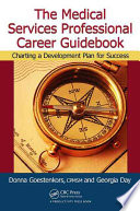 The Medical Services Professional Career Guidebook book