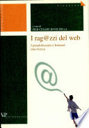 I ragazzi del Web  I preadolescenti e Internet  una ricerca