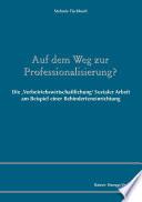 Auf dem Weg zur Professionalisierung?