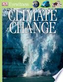 DK Eyewitness Books  Climate Change