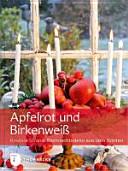 Apfelrot   Birkenwei