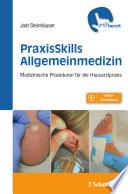 PraxisSkills Allgemeinmedizin