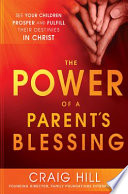 The Power of a Parent s Blessing
