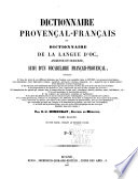 Dictionnaire Proven  al Fran  ais ou Dictionnaire de la langue d oc ancienne et moderne