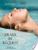 Death By Request Book 11 In The Caribbean Murder Series