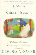 In Praise Of Single Parents