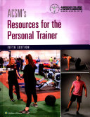 ACSM s Resources for the Personal Trainer   ACSM s Guidelines for Exercise Testing and Prescription