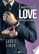 Impossible Love – Retrouve-moi 3