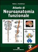 Altlante dei neuroanatomia funzionale. Ediz. italiana e inglese. Con CD-ROM