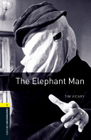 Oxford Bookworms Library  Stage 1  The Elephant Man