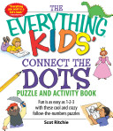 The Everything Kids  Connect the Dots and Puzzles Book