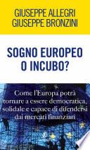Sogno europeo o incubo