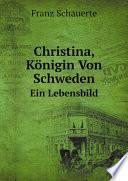 Christina, K?nigin Von Schweden