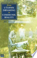 From Utopian Dreaming to Communal Reality