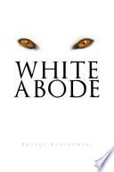 White Abode