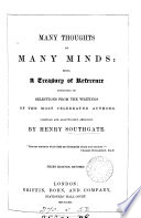 Many thoughts of many minds  Compiled by H  Southgate Book PDF