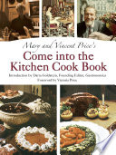 Mary and Vincent Price s Come Into the Kitchen Cook Book